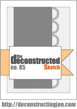 Deconstructed Sketch No. 85 » deconstructing jen | handmade cards, sketches and tutorials