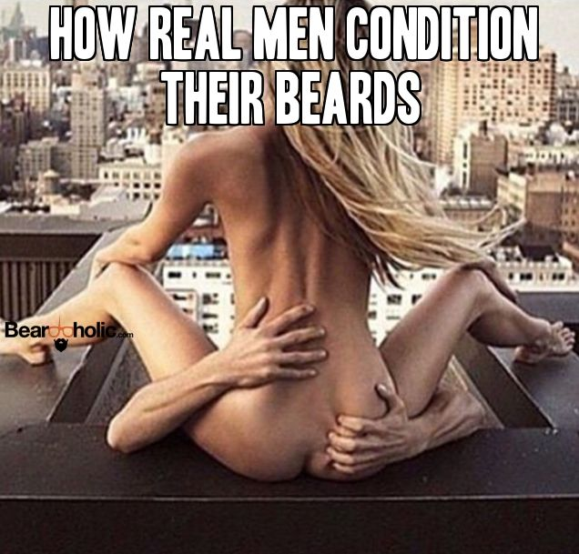 How Real Men Condition Their Beards ‪#‎ThisOrBeardOil‬ From Beardoholic.com