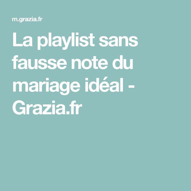 la playlist sans fausse note du mariage idal graziafr - Playliste Mariage