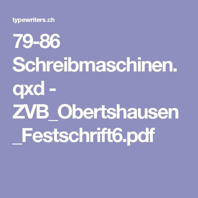 79-86 Schreibmaschinen.qxd - ZVB_Obertshausen_Festschrift6.pdf