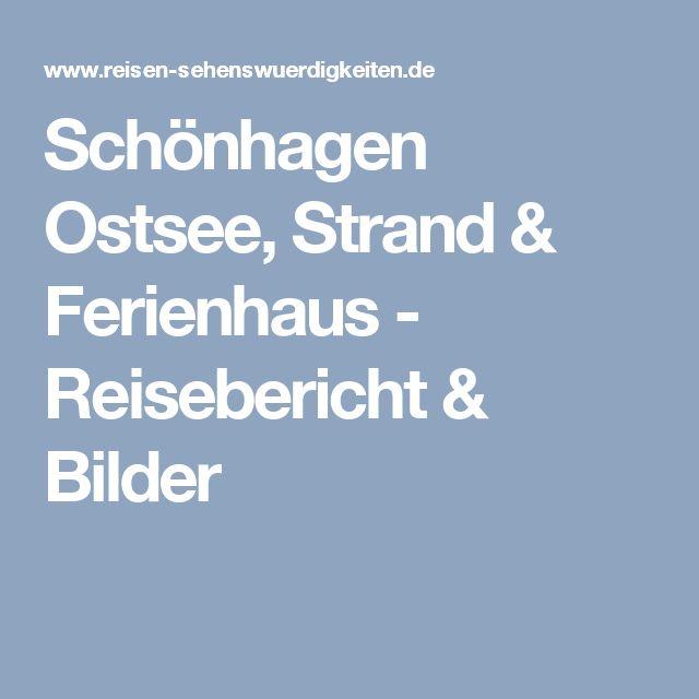 Schönhagen Ostsee, Strand & Ferienhaus - Reisebericht & Bilder