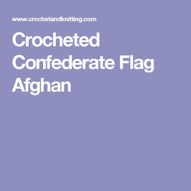 Crocheted Confederate Flag Afghan