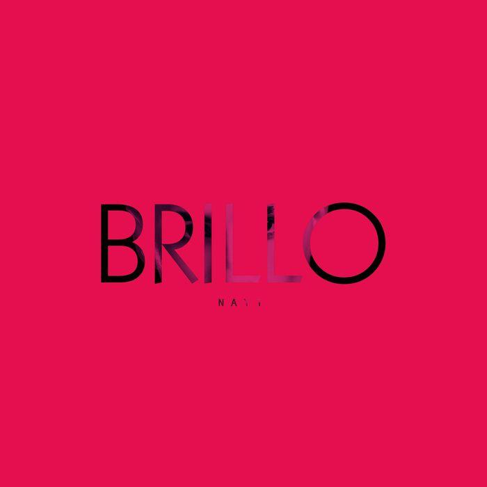 NAYT - Brillo (2016) [Single] DOWNLOAD FREE