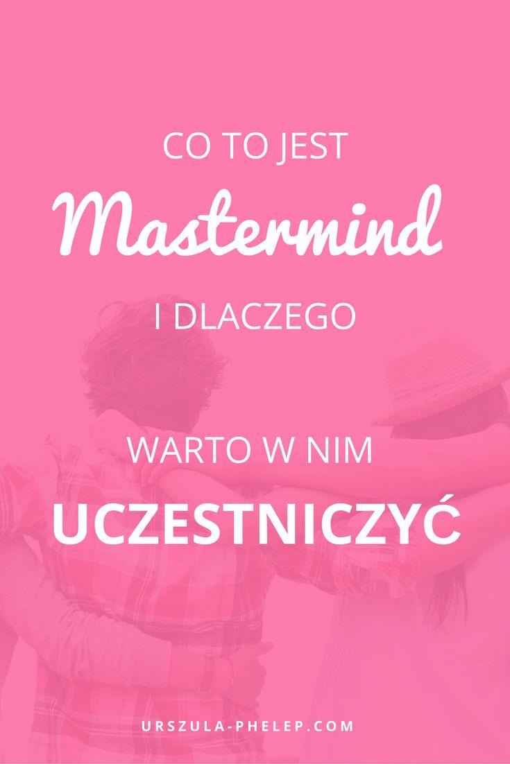 Co to jest grupa Mastermind i dlaczego warto w niej uczestniczyć mastermind I biznes I burza mózgów I rozwój biznesu