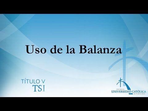 Uso de la Balanza - YouTube