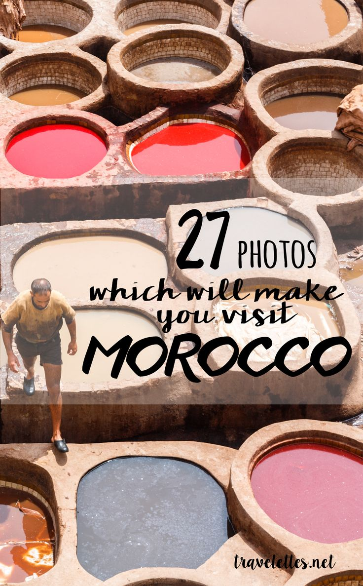 27 Photos Which Will Make You Visit Morocco | Travelettes | Bloglovin'
