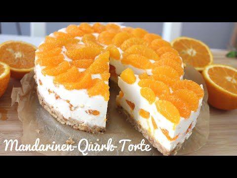 Rezept: Mandarinen-Quark-Torte OHNE BACKEN   Kühlschranktorte   Tooootaaal Lecker!!!! - YouTube