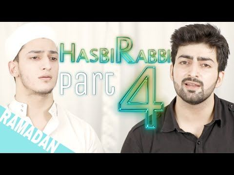Hasbi Rabbi Jallallah Part 4 Ramzan Naat Danish F Dar Dawar Farooq Best Naat La Ila Ha Ilalla Youtube Rabbi Sweet Words Islamic Pictures