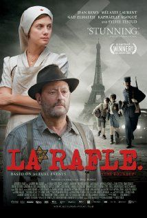 """La Rafle (2010). A faithful retelling of the 1942 """"Vel' d'Hiv Roundup"""" and the events surrounding it."""