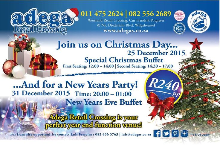 Join us on Christmas day 25/12/2015 & for a New Year's Party 31/12/2015 @ Adega Retail Crossing :-) #AdegaRetailCrossing #AdegaRestaurants