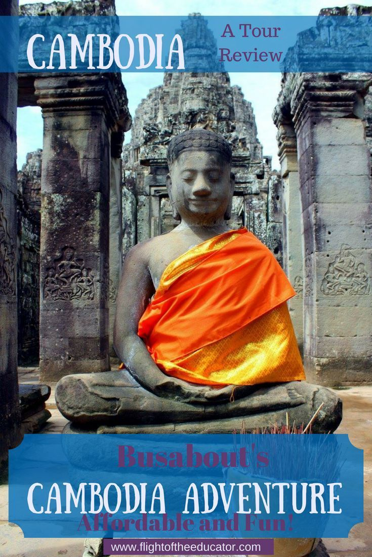 Angkor Wat, Buddhist Temples, Bamboo Train, and more in Cambodia!  See if a tour to Cambodia is for you!