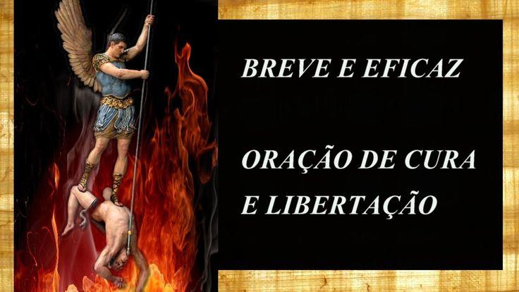 BREVE E EFICAZ ORAÇÃO DE CURA E LIBERTAÇÃO