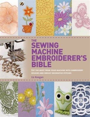 Here is all the help needed to get the most out of your sewing machine's embroidery functions,