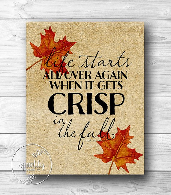 Life starts all over again when it gets crisp in the fall f scott f - The house in which life starts over ...
