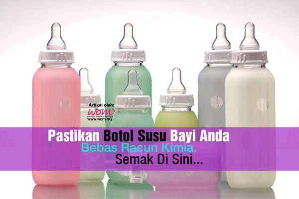 Pastikan Botol Susu Bayi Anda Bebas Racun Kimia. Semak Di Sini… | http://www.wom.my/kesihatan/botol-susu-bayi-bebas-racun/