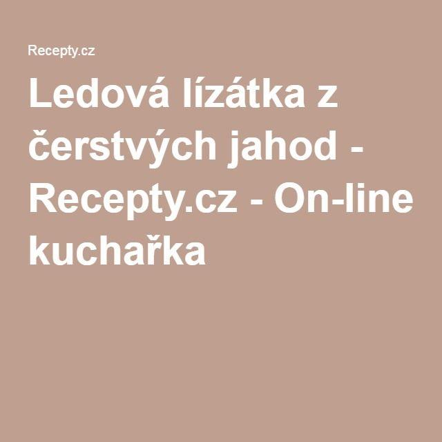 Ledová lízátka z čerstvých jahod - Recepty.cz - On-line kuchařka