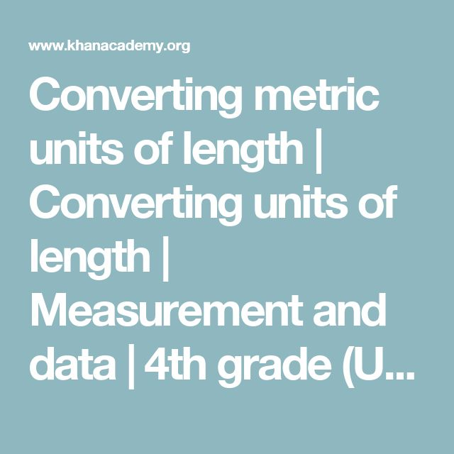 Converting metric units lessons 4th grade