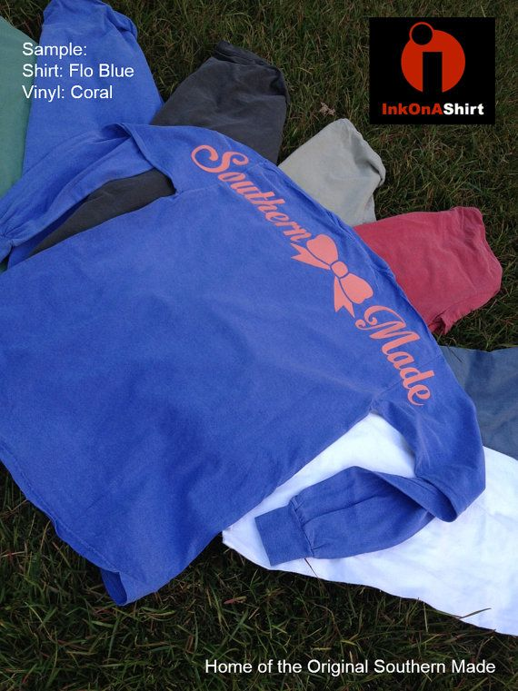 Comfort Color Southern Made Long Sleeve T Shirts by InkOnAShirt  size: M shirt color: FLO blue vinyl color: coral  $25