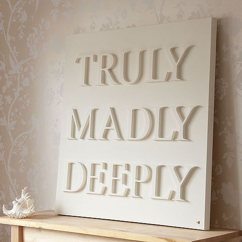 Best 25 Truly Madly Deeply Ideas On Pinterest Deeply In Love Bedroom Wall Decor Above Bed