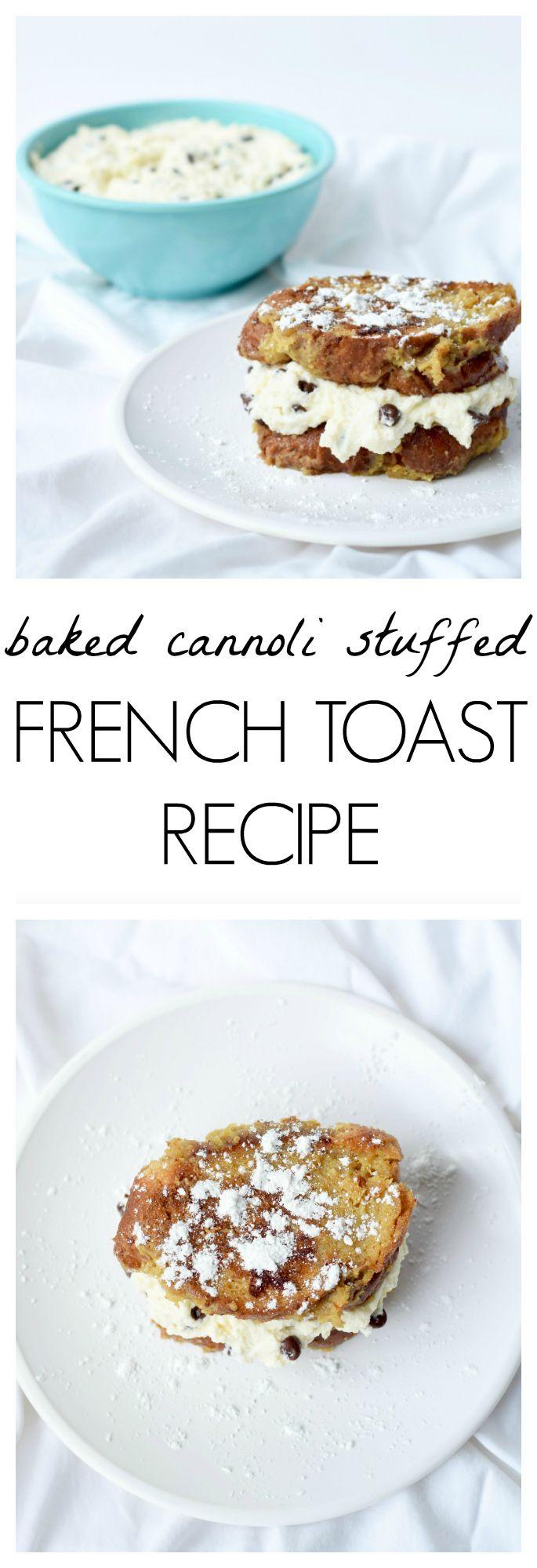 Baked Cannoli Stuffed French Toast Recipe