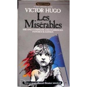 Les Misérables (Signet Classics) [Unabridged] [Mass Market Paperback]  Victor Hugo (Author), Lee Fahnestock (Translator), Norman MacAfee (Translator)