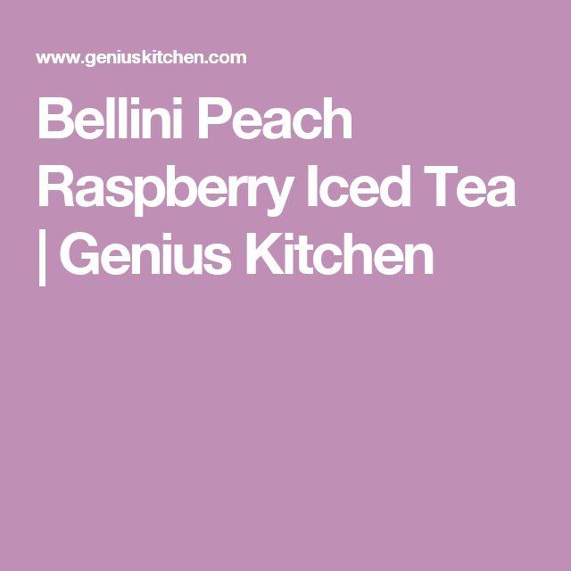 Bellini Peach Raspberry Iced Tea | Genius Kitchen