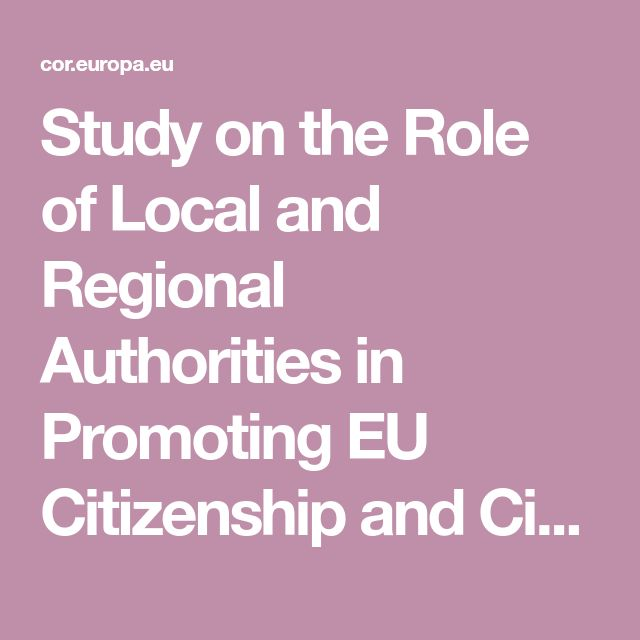 Study on the Role of Local and Regional Authorities in Promoting EU Citizenship and Citizens' Rights