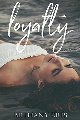 Review: Loyalty by Bethany-Kris