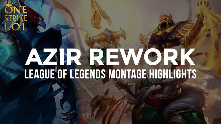 Azir rework montage https://youtu.be/a1y-331kBFY #games #LeagueOfLegends #esports #lol #riot #Worlds #gaming