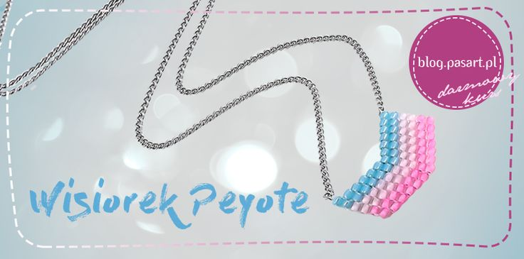 Ścieg peyote – wisiorek – kurs DIY