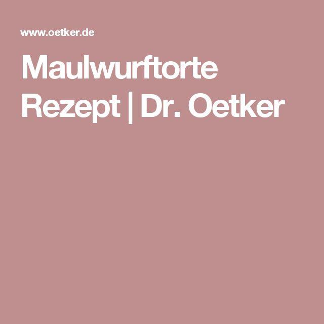 Maulwurftorte Rezept | Dr. Oetker