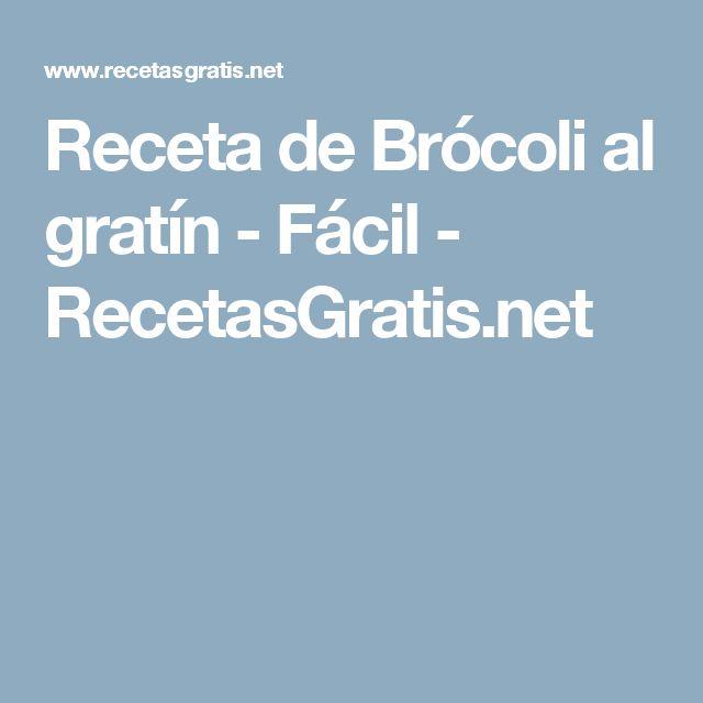Receta de Brócoli al gratín - Fácil - RecetasGratis.net