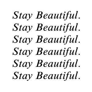 Stay Beautiful Lyrics