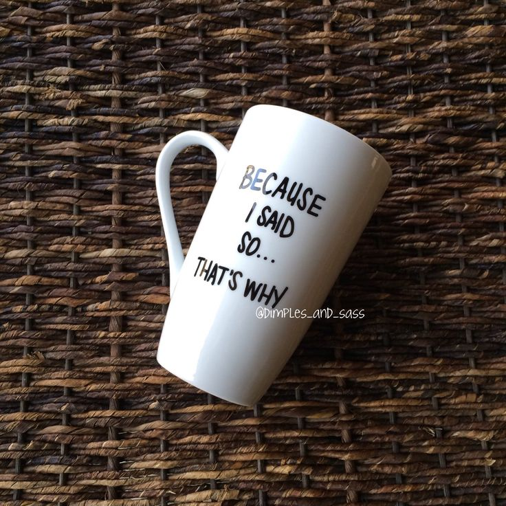 Because I Said So Mug   Gift for Mom   Gift for Mother's Day   Mom Birthday Gift   Gift for Dad   Father's Day Gift   Birthday Gift for Dad by DimplesAndSass on Etsy https://www.etsy.com/listing/230646500/because-i-said-so-mug-gift-for-mom-gift