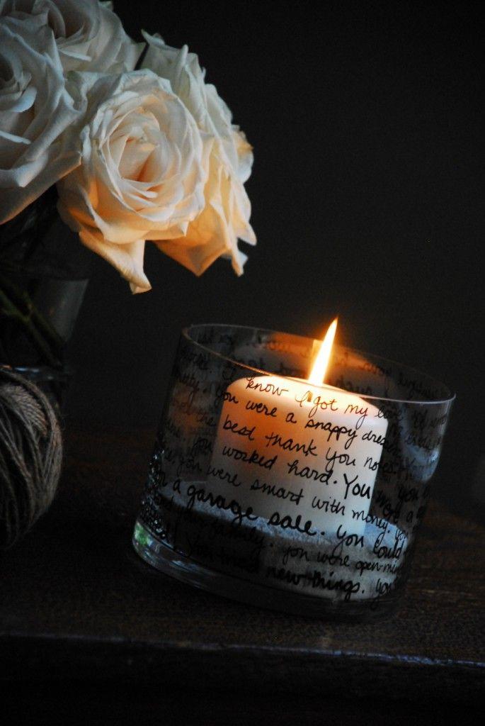 Sharpie paint pen on glass votive - poem, song lyrics, special memories - nice idea.  . . . .   ღTrish W ~ http://www.pinterest.com/trishw/  . . . .   #DIY #craft