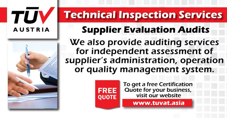 TUV Austria offers Supplier Evaluation Audits For further queries - technical evaluation