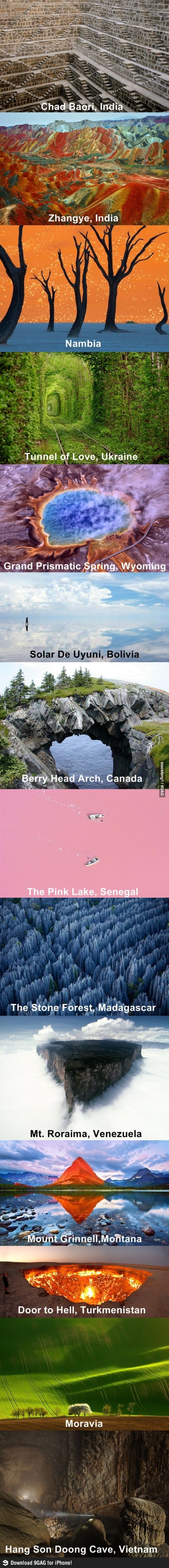 Places all over the world that look so unrealistic.