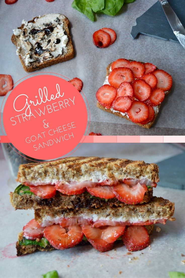 Grilled Strawberry & Goat Cheese Sandwich. A delicious vegetarian, fruit…