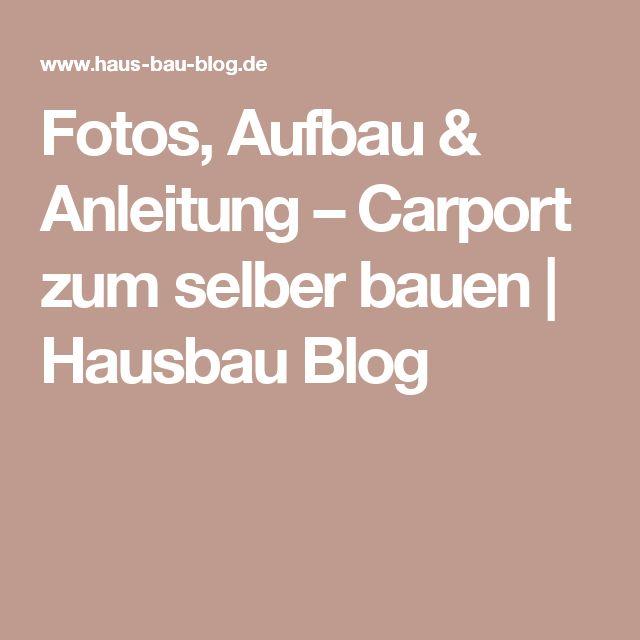 Fotos, Aufbau & Anleitung – Carport zum selber bauen | Hausbau Blog