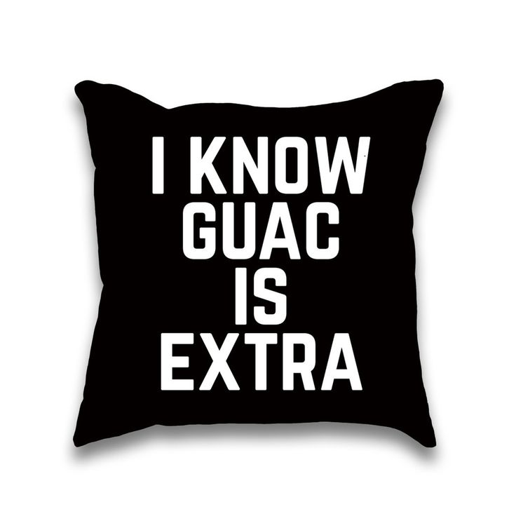 I know Guac is Extra Typography Throw Pillow