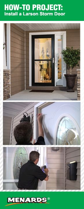 Brighten your outlook and warm up your entryway with a Larson Storm Door! A new storm door will bring a breath of fresh air into your home while keeping the elements out. Click here for the installation steps. https://www.menards.com/main/how-to-pages/how-to-install-a-larson-storm-door/c-19748.htm?utm_source=pinterest&utm_medium=social&utm_campaign=How-To-Center&utm_content=larson&cm_mmc=pinterest-_-social-_-How-To-Center-_-larson