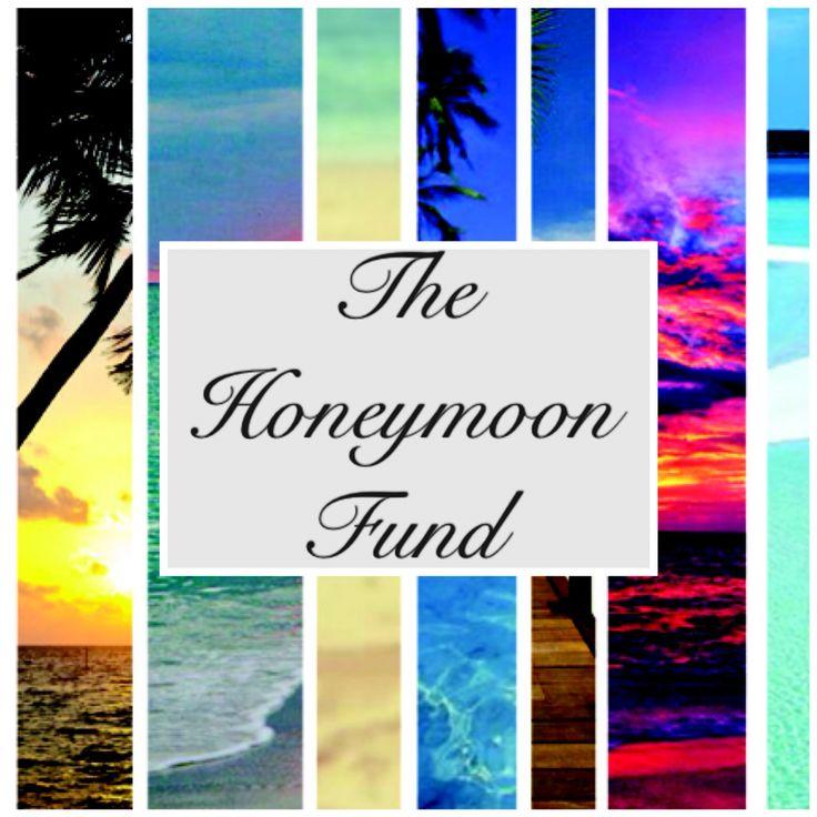 #honeymoon #thehoneymoonfund