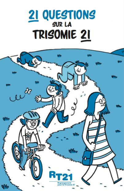 Brochure de sensibilisation «21 questions sur la trisomie 21» / English version available: «21 questions about trisomy 21»