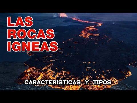 Las rocas igneas caracteristicas y algunos ejemplos - YouTube