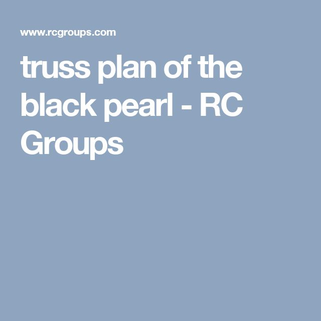 truss plan of the black pearl - RC Groups