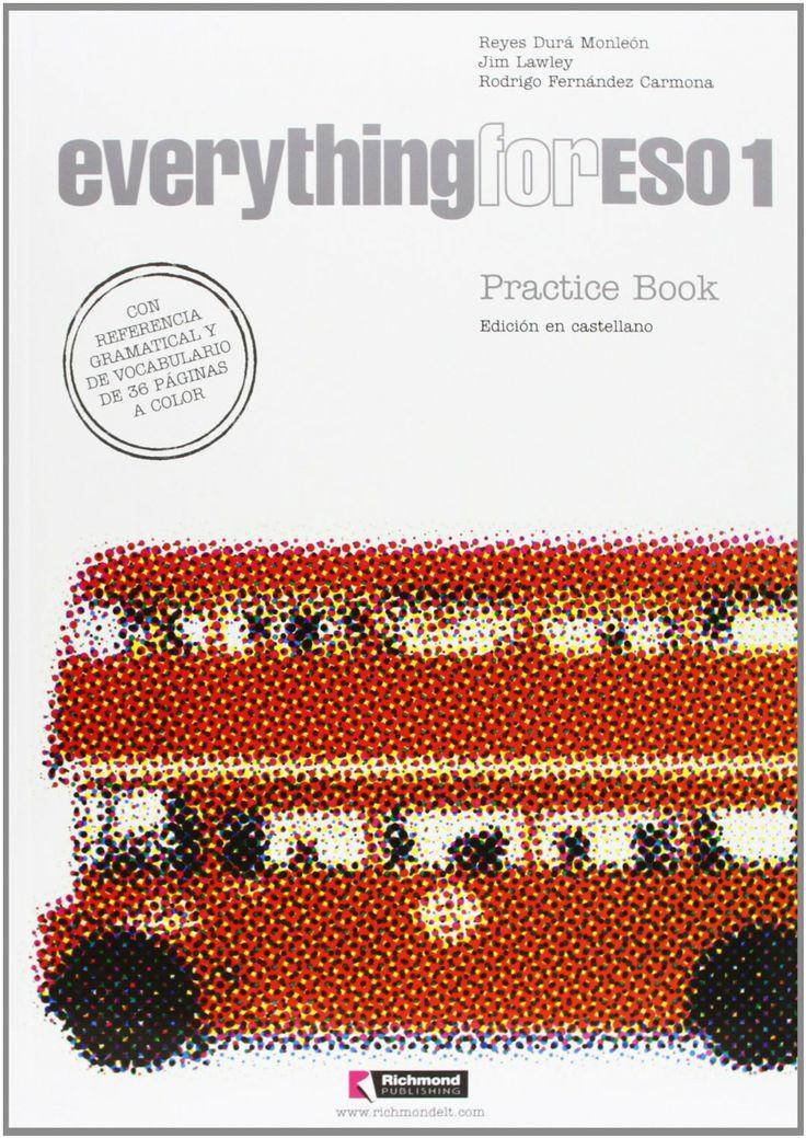 Everything For ESO Practice Book Reyes Dura Monleon Jim Lawley Rodrigo Fernandez Carmona