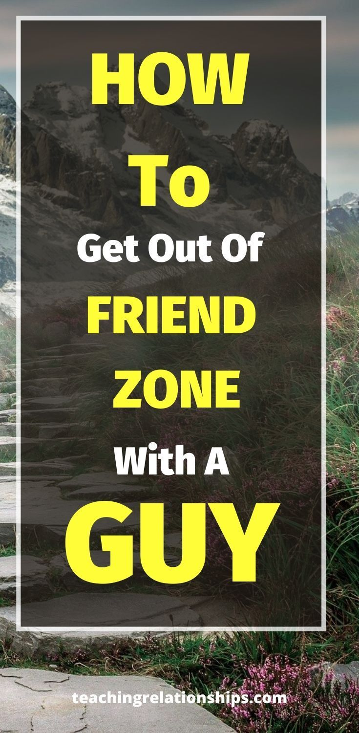 How To Get Out Of The Friend Zone Book