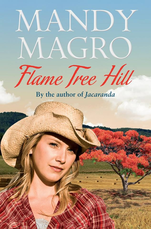 There is always time to catch up on a bit of great reading, and I have just heard that Mandy Magro's Flame Tree Hill is out now, with a brand new cover, Australia wide. http://itscountry.com.au