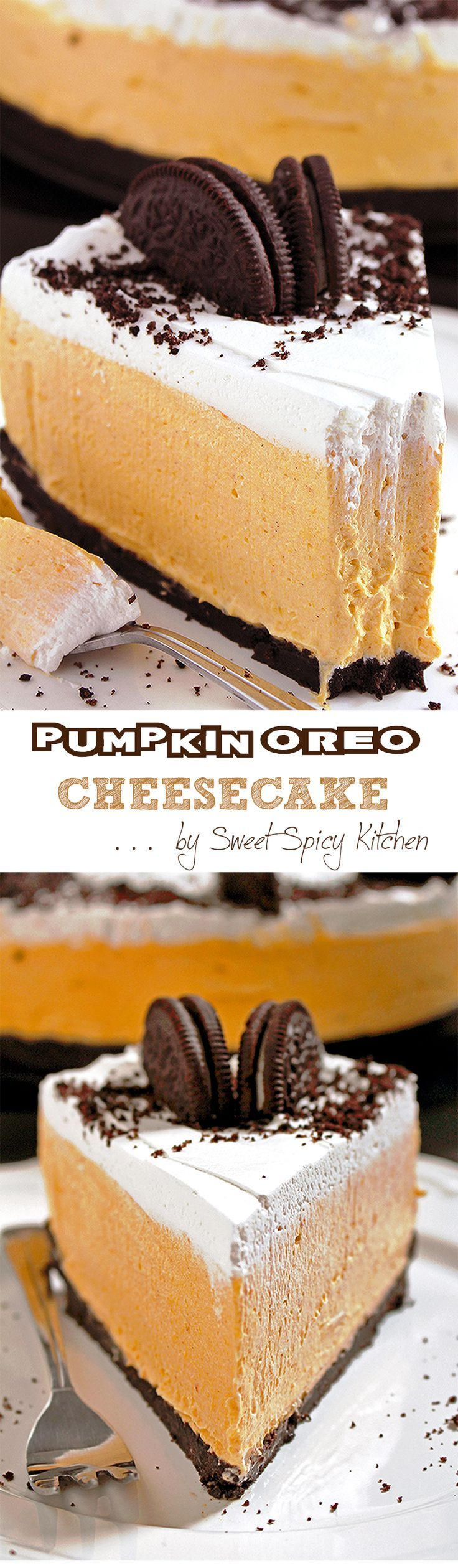 Oct 15, 2016 Easy No Bake Pumpkin Oreo Cheesecake a great homemade holiday dessert! Oreo crust, rich pumpkin cheesecake filling and whipping cream topping.