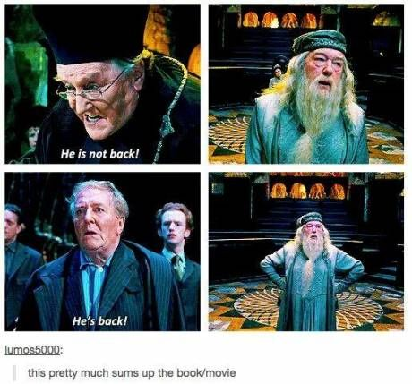 Order of the Phoenix: Abridged Version. This literally sums up the movie.